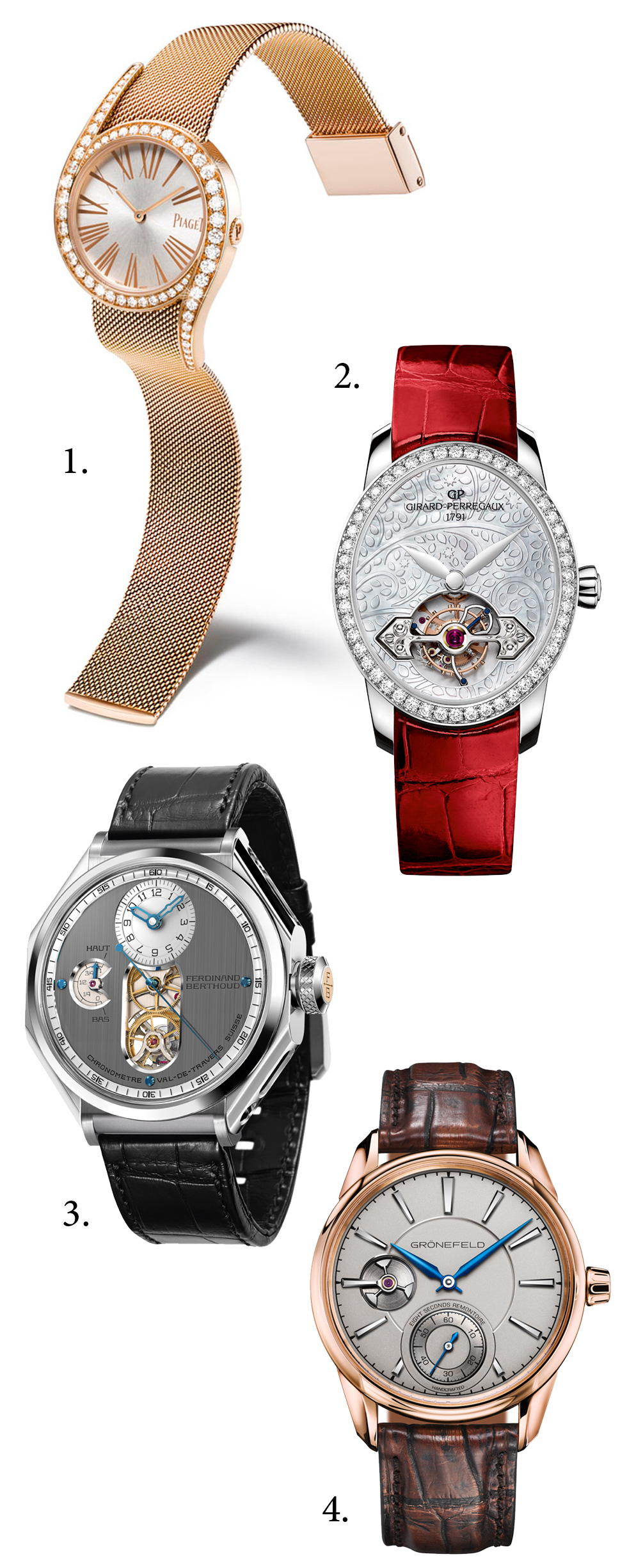"1. Ladies' Watch Prize: Piaget, Limelight Gala Milanese Bracelet; 2. Ladies' High-Mech Prize: Girard-Perregaux, Cat's Eye Tourbillon with Gold Bridge; 3. ""Aiguille d'Or"" Grand Prix: Ferdinand Berthoud, Chronomètre Ferdinand Berthoud FB 1; 4.Men's Watch Prize: Grönefeld, 1941 Remontoire"