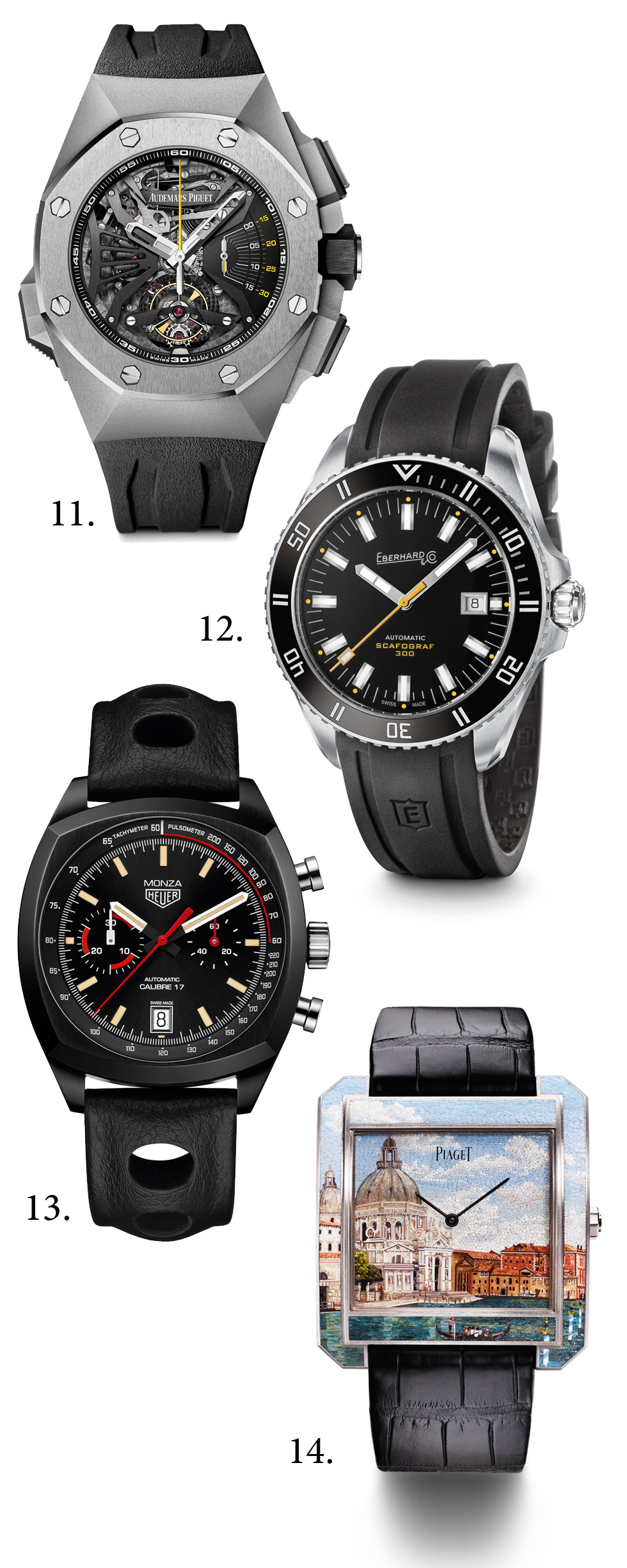 "11. Mechanical Exception Prize: Audemars Piguet, Royal Oak Concept Supersonnerie; 12. Sports Watch Prize: Eberhard & Co, Scafograf 300; 13. ""Revival"" Watch Prize: TAG Heuer, Heuer Monza Chronographe; 14. Artistic Crafts Watch Prize: Piaget, Protocole XXL ""Secrets & Lights"" Venice Micro-Mosaic"
