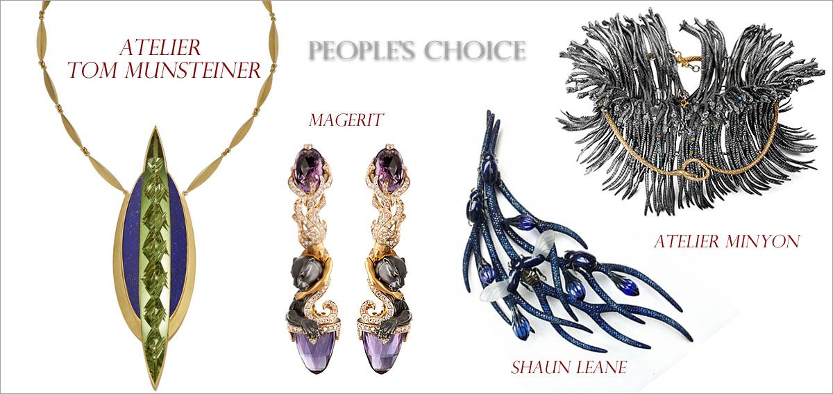 People's Choice // Winner: Magerit, Runners-up: Atelier Tom Munsteiner, Atelier Minyon, Shaun Leane